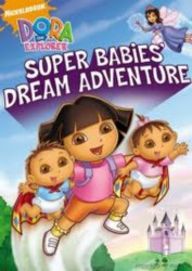 cover Dora The Explorer Super Babies Dream Adventure