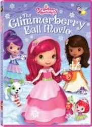 cover Strawberry Shortcake: The Glimmerberry Ball Movie